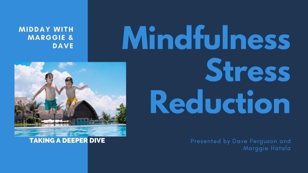 Deeper Dive - Mindfulness Stress Reduction Banner